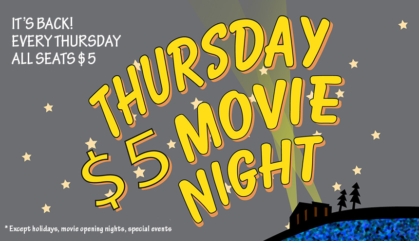Thursday is $5 Movie Night